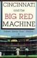 Go to record Cincinnati and the big red machine