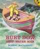 Go to record Burt Dow, deep-water man; a tale of the sea in the classic...