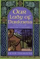 Go to record Our lady of darkness : a novel of ancient Ireland