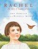 Go to record Rachel : the story of Rachel Carson