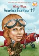 Go to record Who was Amelia Earhart?