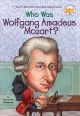 Go to record Who was Wolfgang Amadeus Mozart?