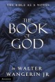 Go to record The book of God : the Bible as a novel
