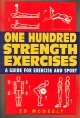 Go to record One hundred strength exercises : [a guide for exercise and...