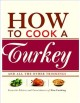 Go to record How to cook a turkey : and all the other trimmings