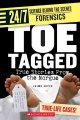 Go to record Toe tagged : true stories from the morgue