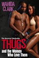 Go to record Thugs and the women who love them