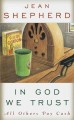 Go to record Adult book discussion kit #220 In God we trust : all other...