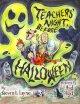 Go to record Teachers' night before Halloween