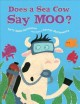 Go to record Does a sea cow say moo?
