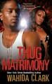 Go to record Thug matrimony