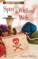 Go to record Spin a wicked web : a home crafting mystery
