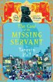 Go to record The case of the missing servant : from the files of Vish P...