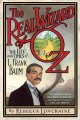 Go to record The real Wizard of Oz : the life and times of L. Frank Baum