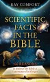 Go to record Scientific facts in the Bible : 100 reasons to believe the...