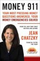 Go to record Money 911 : your most pressing money questions answered, y...
