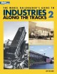Go to record The model railroader's guide to industries along the track...