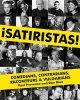 Go to record Satiristas! : comedians, contrarians, raconteurs & vulgari...