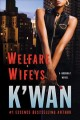 Go to record Welfare wifeys : a hood rat novel