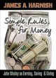 Go to record Simple rules for money : John Wesley on earning, saving, &...