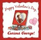 Go to record Happy Valentine's Day, Curious George!