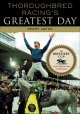 Go to record Thoroughbred racing's greatest day : the Breeders' Cup 20t...