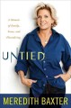Go to record Untied : a memoir of family, fame, and floundering