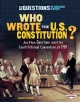 Go to record Who wrote the U.S. Constitution? : and other questions abo...