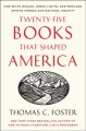 Go to record Twenty-five books that shaped America : how white whales, ...