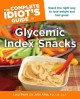 Go to record The complete idiot's guide to glycemic index snacks