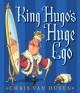 Go to record King Hugo's huge ego