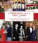 Go to record Christmas with the first ladies : the White House decorati...