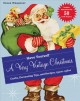 Go to record Have yourself a very vintage Christmas : crafts, decoratin...