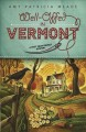 Go to record Well-offed in Vermont : a pret' near perfect mystery