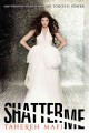 Go to record Shatter me