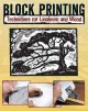 Go to record Block printing : basic techniques for linoleum and wood