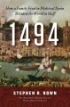Go to record 1494 : how a family feud in medieval Spain divided the wor...