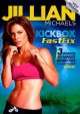 Go to record Jillian Michaels. Kickbox fastfix.