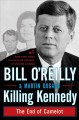 Go to record Killing Kennedy : the end of Camelot