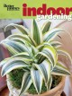 Go to record Better homes and gardens indoor gardening.