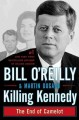 Go to record Killing Kennedy the end of Camelot