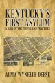 Go to record Kentucky's first asylum : a saga of the people and practices