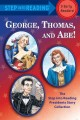 Go to record George, Thomas, and Abe! : the step into reading president...