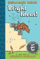 """Go to record Benjamin Bear in """"Bright ideas!"""" : a Toon book"""