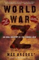 Go to record World War Z : an oral history of the zombie war