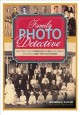 Go to record Family photo detective : learn how to find genealogy clues...