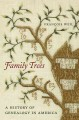 Go to record Family trees : a history of genealogy in America