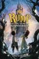 Go to record Rump : the true story of Rumpelstiltskin