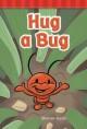 Go to record Hug a bug