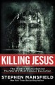 Go to record Killing Jesus : the unknown conspiracy behind the world's ...